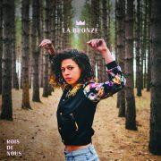 La Bronze cover Rois de Nous p